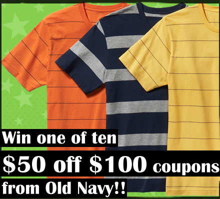 Win Cool Stuff: $50 off $100 Old Navy Coupons