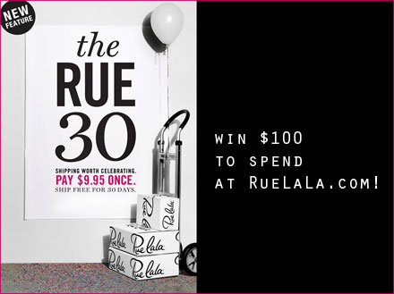 Win Cool Stuff: $100 to Spend at Rue La La