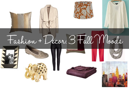 Fashion Meets Decor: 3 Fall Moods to Inspire You