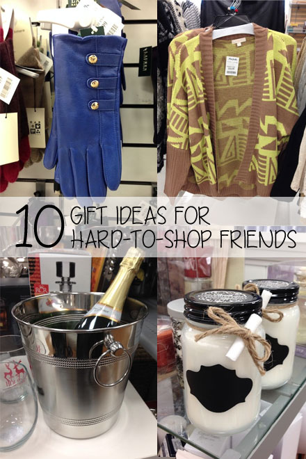 10 Gift Ideas for Hard-to-Shop Friends