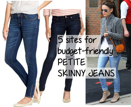 5 Sites for Budget Friendly Petite Skinny Jeans