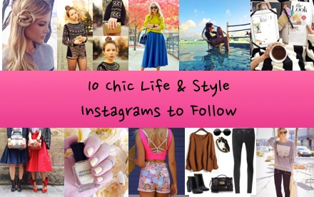 10 Chic Life & Style Instagrammers to Follow
