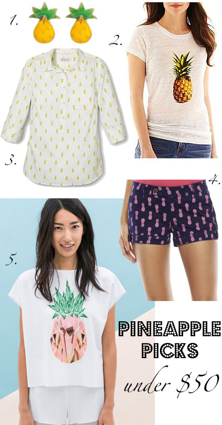 Pineapple fashions under $50