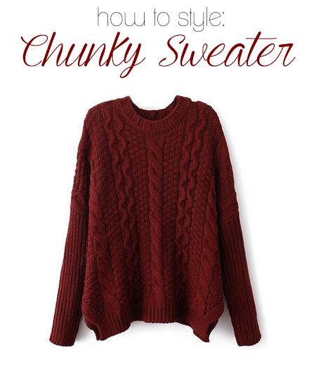 How to Style a Chunky Sweater 3 Ways