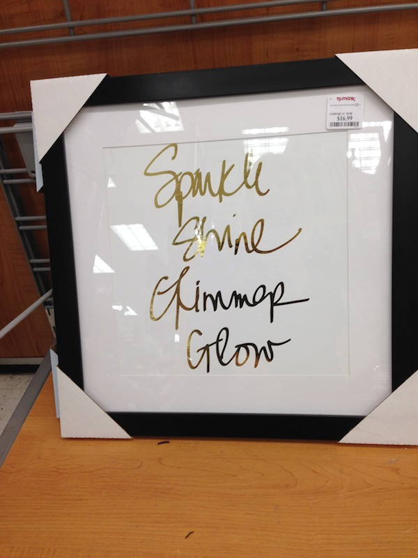 Message art at TJ Maxx - so chic and cheap!