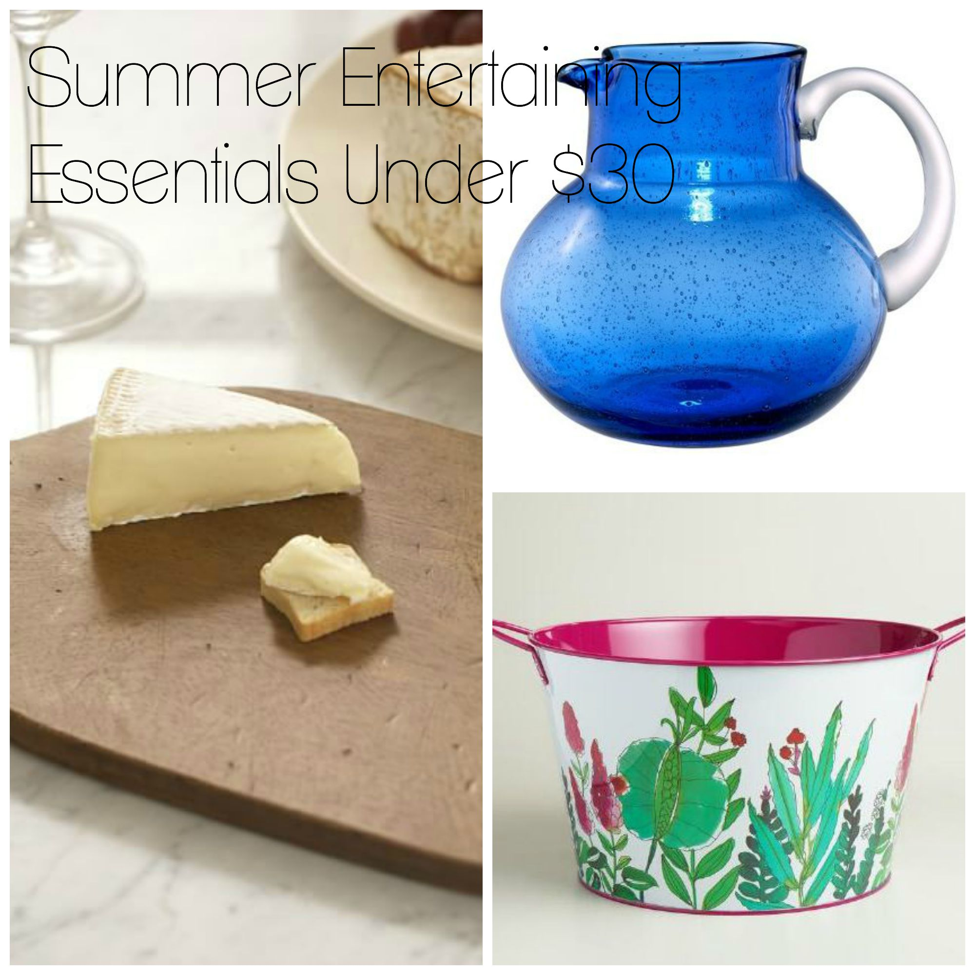 Summer entertaining essentials under $30