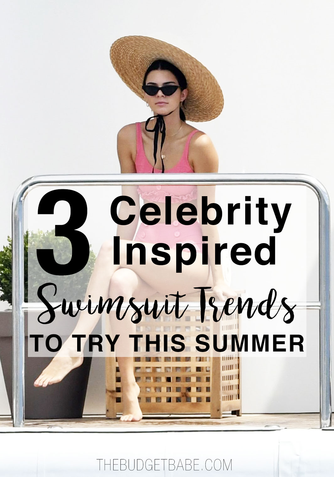 Try one of these sizzling celebrity-inspired swimsuit trends this summer.