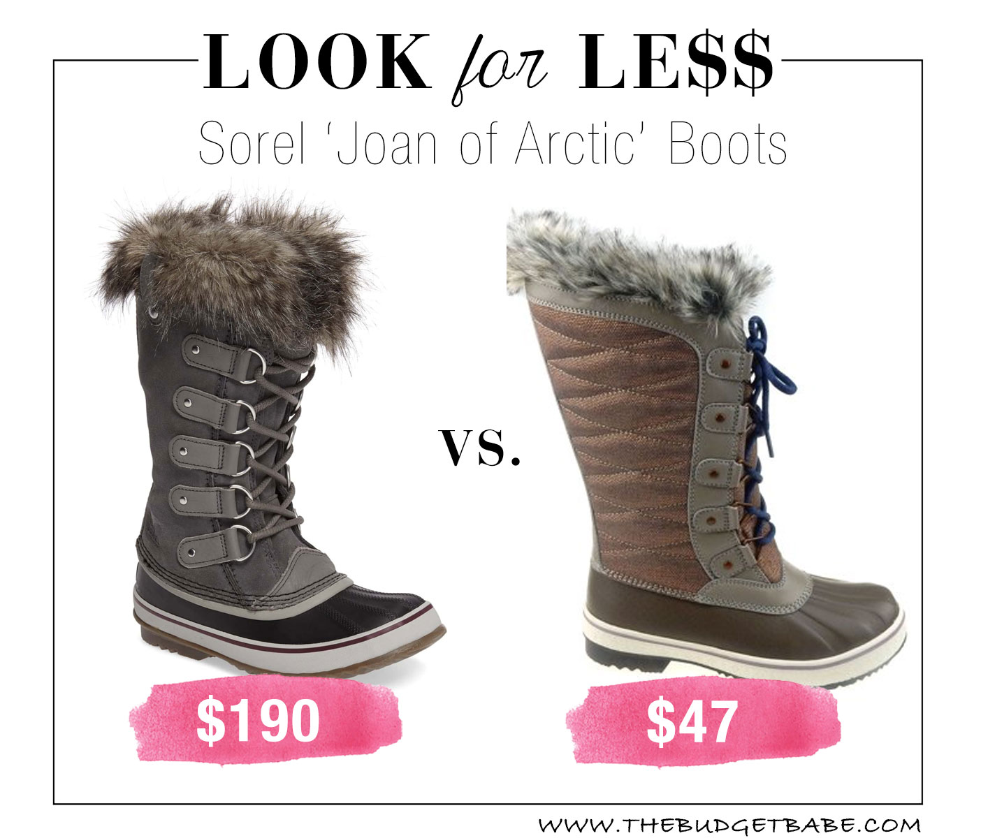 caff37627e0 Look for Less  Sorel  Joan of Arctic  Boots - The Budget Babe ...