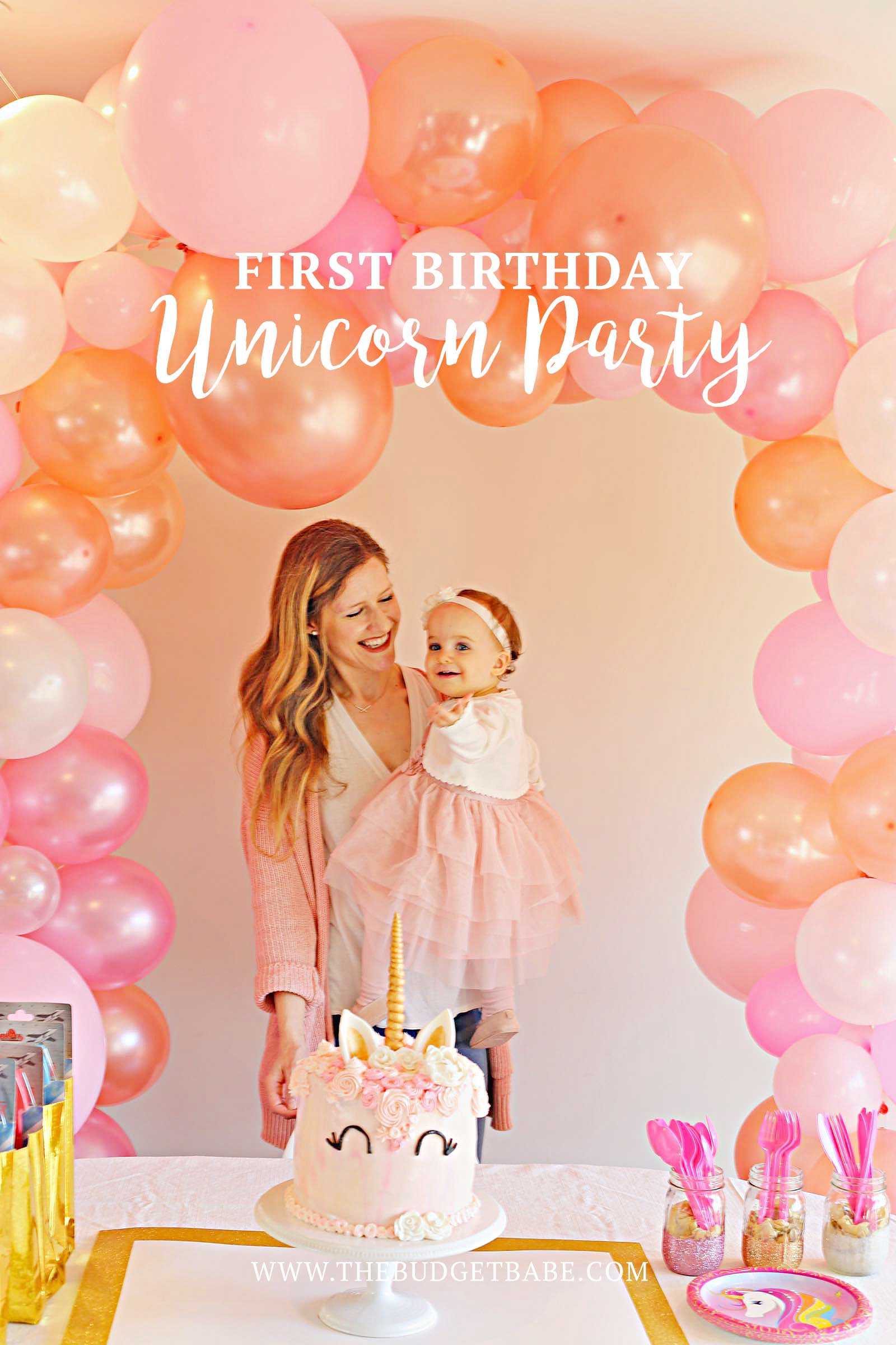 Easy & affordable Unicorn Theme girl's first birthday party!