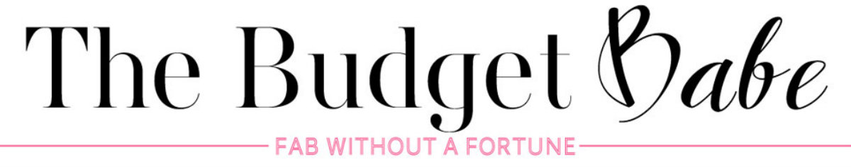 The Budget Babe | Affordable Fashion & Style Blog